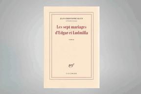 «Les sept mariages d'Edgar et Ludmilla», Jean-Christophe Rufin ((Photo: Gallimard))