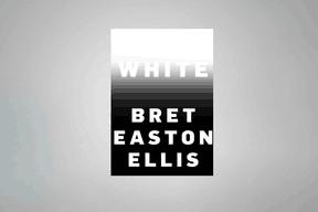 «White», Bret Easton Ellis ((Photo:Knopf))