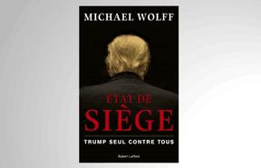 «État de siège», Michael Wolff ((Photo: Robert Laffont))