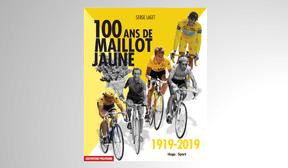 «100 ans de maillot jaune», Serge Laget, Hugo Sport ((Photo: Hugo Sport))