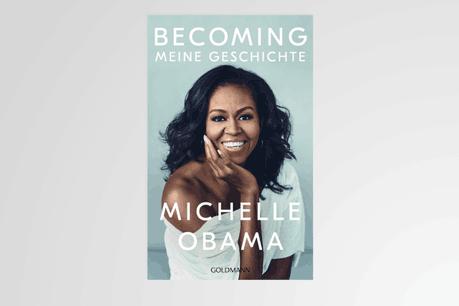 «Becoming – Meine Geschichte» de Michelle Obama aux éditions Goldmann Verlag. (Photo: Couverture / Ernster)